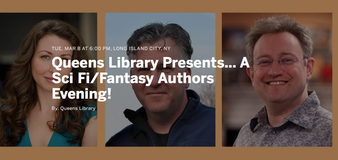 Queens Library Presents… An Amazing Evening with Sci Fi/Fantasy Authors • March 8, 2016