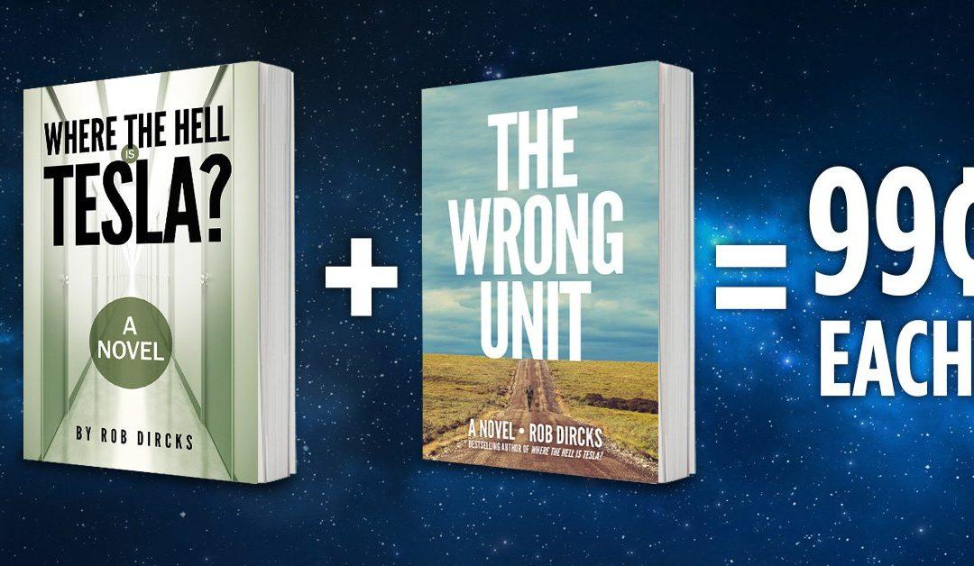 TWO Rob Dircks novels for under TWO bucks!