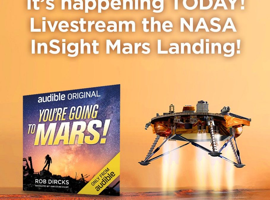 WATCH NOW: Livestream the NASA InSight Mars Landing! (Nov 26, 2018, 3pm EST)