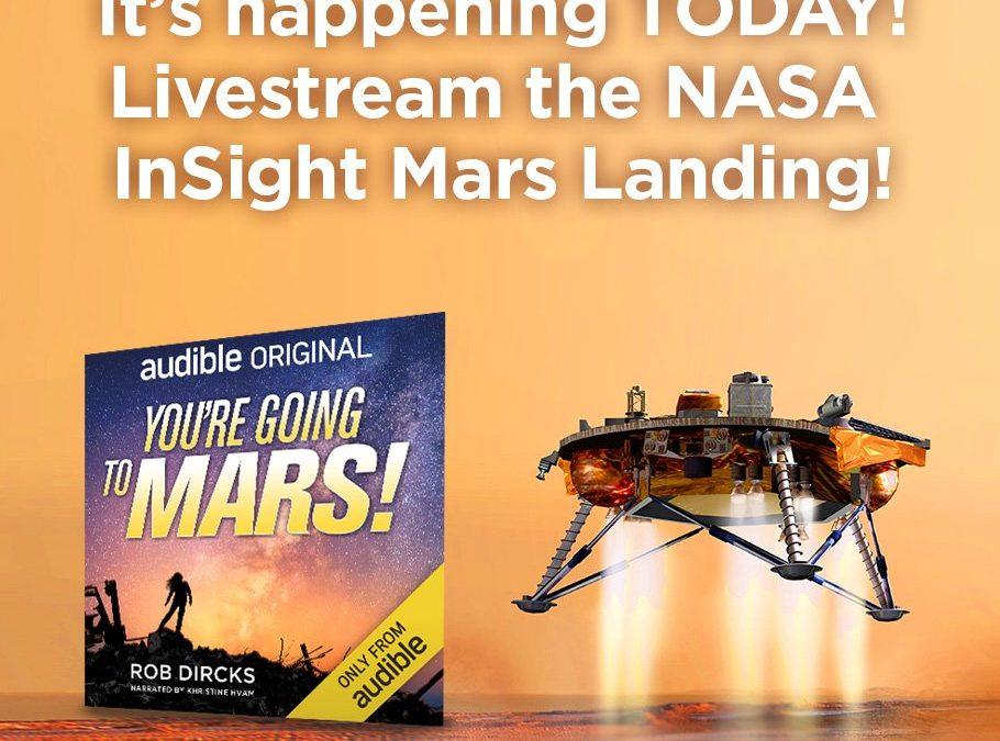 WATCH NOW: Livestream the NASA InSight Mars Landing! (Nov 26, 2018, 3pm EST)