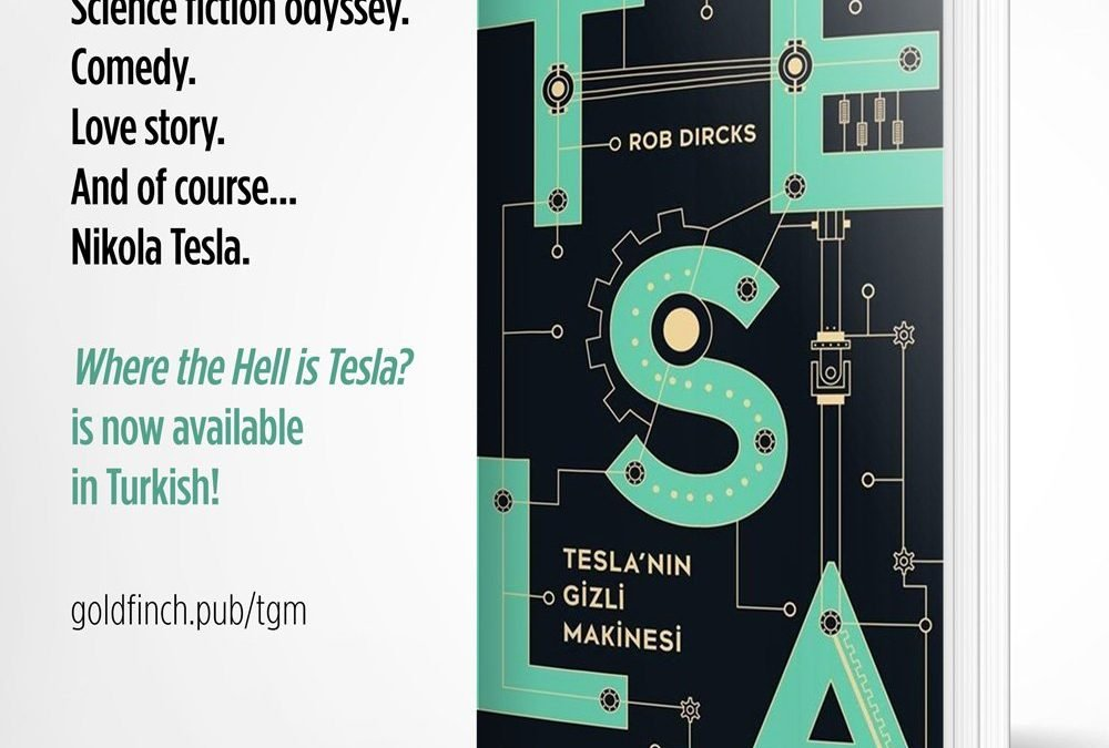 Where the Hell is Tesla? now available in Turkish!