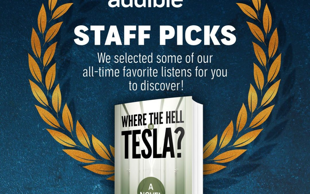 Where the Hell is Tesla? Listed On Audible's All-Time Favorites!