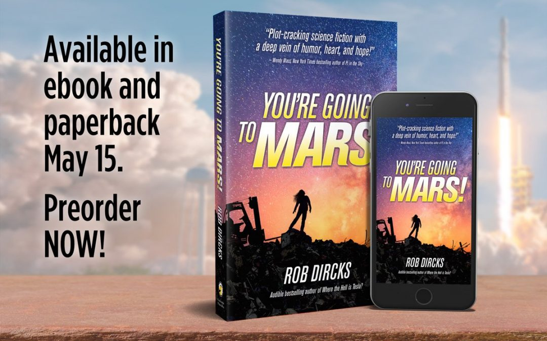 You're Going to Mars! is coming to ebook and paperback May 15!